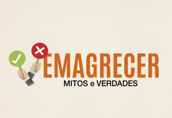 EMAGRECER - MITOS e VERDADES