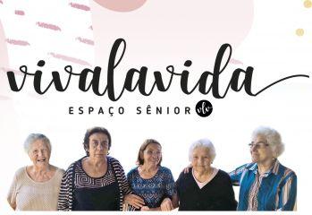 VIVALAVIDA - ESPAÇO SÊNIOR