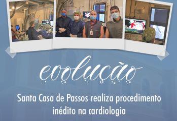 Santa Casa realiza procedimento inédito na cardiologia