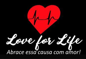 Love for Life - Abrace essa causa com amor