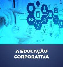 A EDUCAÇÃO CORPORATIVA