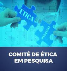 CEP - COMITÊ DE ÉTICA EM PESQUISA