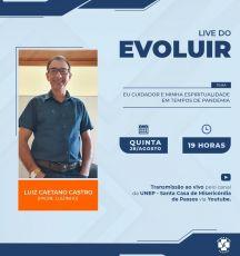 """LIVE DO EVOLUIR: """"Eu Cuidador e minha espiritualidade em tempos de pandemia"""""""