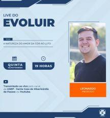 """LIVE DO EVOLUIR: """"A Natureza do Amor dá Cor ao Luto"""""""