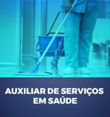 AUXILIAR DE SERVIÇOS EM SAÚDE